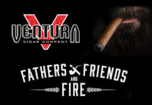 Ventura Cigar Company Fathers, Friends and Fire 2018 Tour