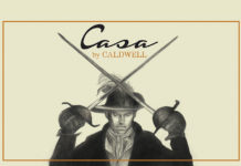 Casa de Montecristo Gets Exclusive Casa by Caldwell Release