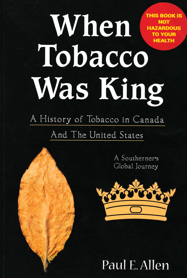 When Tobacco Was King
